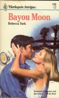 Bayou Moon by Rebecca York