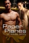 Paper Planes (Queen City #1)