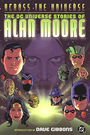Across the Universe by Alan Moore