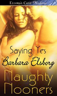 Saying Yes by Barbara Elsborg