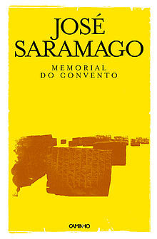 Memorial do Convento by José Saramago