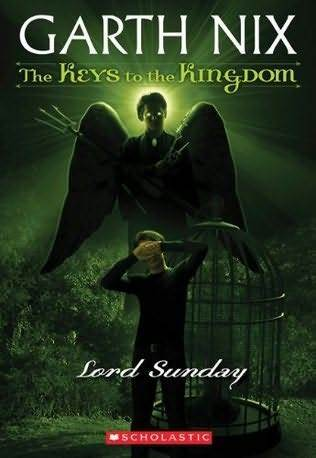 Lord Sunday (The Keys to the Kingdom, #7)