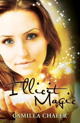 Illicit Magic by Camilla Chafer