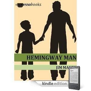 Hemingway Man by Jim Maher