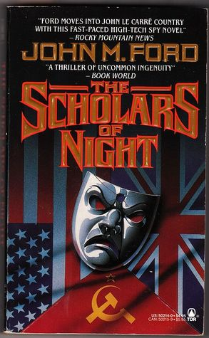 The Scholars of Night by John M. Ford