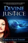 Divine Justice (Divine Trilogy, #2)