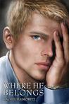 Where He Belongs by Rachel Haimowitz