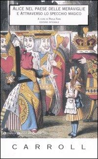 Alice nel Paese delle Meraviglie e Attraverso lo Specchio Magico