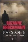 Passione contro il tempo by Suzanne Brockmann