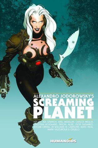 Alexandro Jodorowsky's Screaming Planet