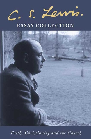 c s lewis essay collection faith christianity and the church by 79984