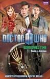 Download ebook Doctor Who: Borrowed Time by Naomi Alderman