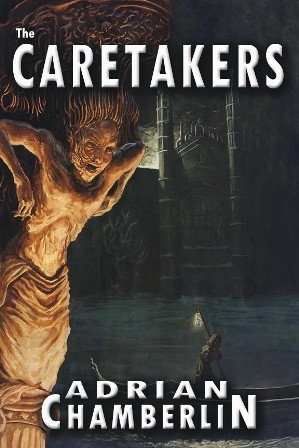 The Caretakers by Adrian Chamberlin