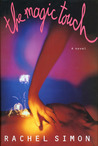 The Magic Touch: A Novel