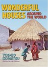 Wonderful Houses Around the World by Yoshio Komatsu