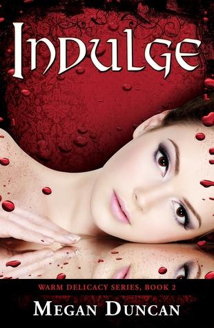 Indulge (Warm Delicacy, #2)