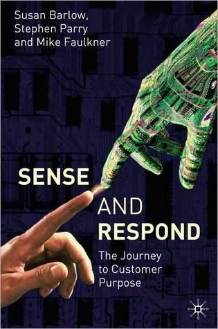 sense-and-respond-the-journey-to-customer-purpose