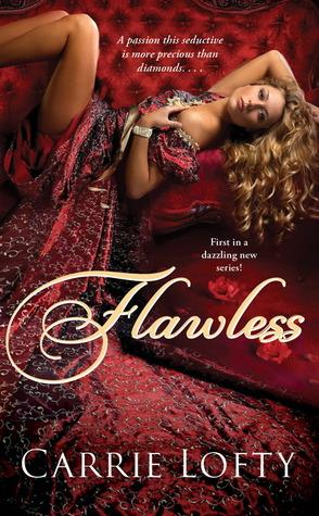 Flawless by Carrie Lofty
