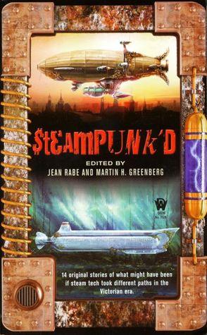 Steampunk'd by Jean Rabe
