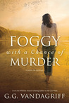 Foggy with a Chance of Murder