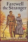 Farewell the Stranger