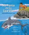 No Pūnia me ka Lua Ula: Pūnia and the Lobster Cave