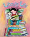Library Lily by Gillian Shields