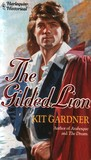 The Gilded Lion (Harlequin Historical #193)