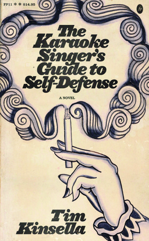 The Karaoke Singer's Guide to Self-Defense by Tim Kinsella