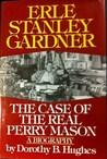 Erle Stanley Gardner by Dorothy B. Hughes