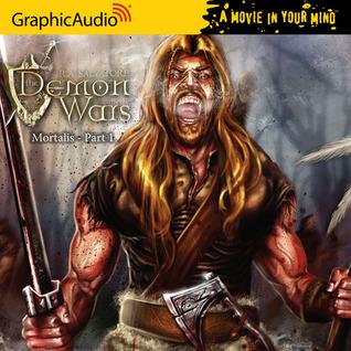 Mortalis (1 of 3) (The DemonWars Saga #4)