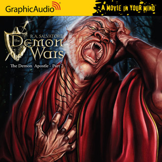 The Demon Apostle (2 of 3) by R.A. Salvatore