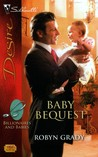 Baby Bequest (Billionaires and Babies, #4)