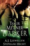 Taller, Meaner, Darker (Tall, Mean & Darkly #2)
