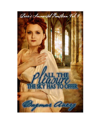 All The Pleasure The Sky Has To Offer by Dagmar Avery