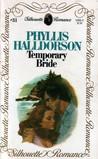 Temporary Bride(Silhouette Romance, #31)