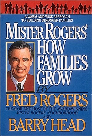 Mister Rogers: How Families Grow