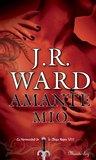 Amante Mío by J.R. Ward