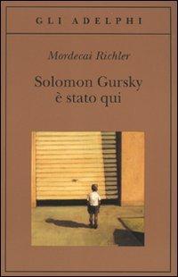 Solomon Gursky è stato qui