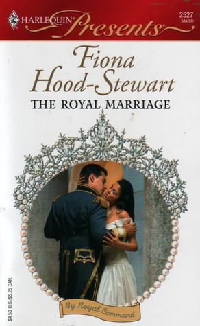 The Royal Marriage by Fiona Hood-Stewart