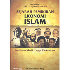 Sejarah Pemikiran Ekonomi Islam Dari Masa Klasik Hingga Kontemporer