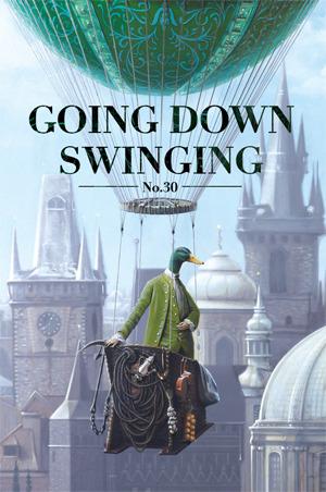 Going Down Swinging No. 30