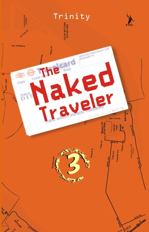 The Naked Traveler 3 by Trinity