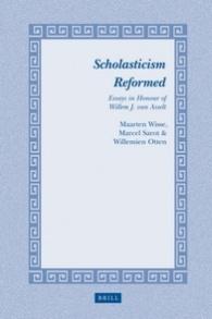 Scholasticism Reformed by Willemien Otten