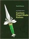 Art and Design in Modern Custom Fixed-Blade Knives