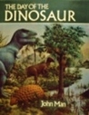 The Day of the Dinosaur (Excalibur Books)