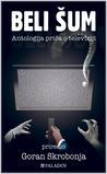 Beli šum: Antologija priča o televiziji