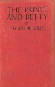 The prince and betty par P.G. Wodehouse