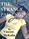 The Strange Passenger
