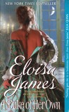 A Duke of Her Own by Eloisa James